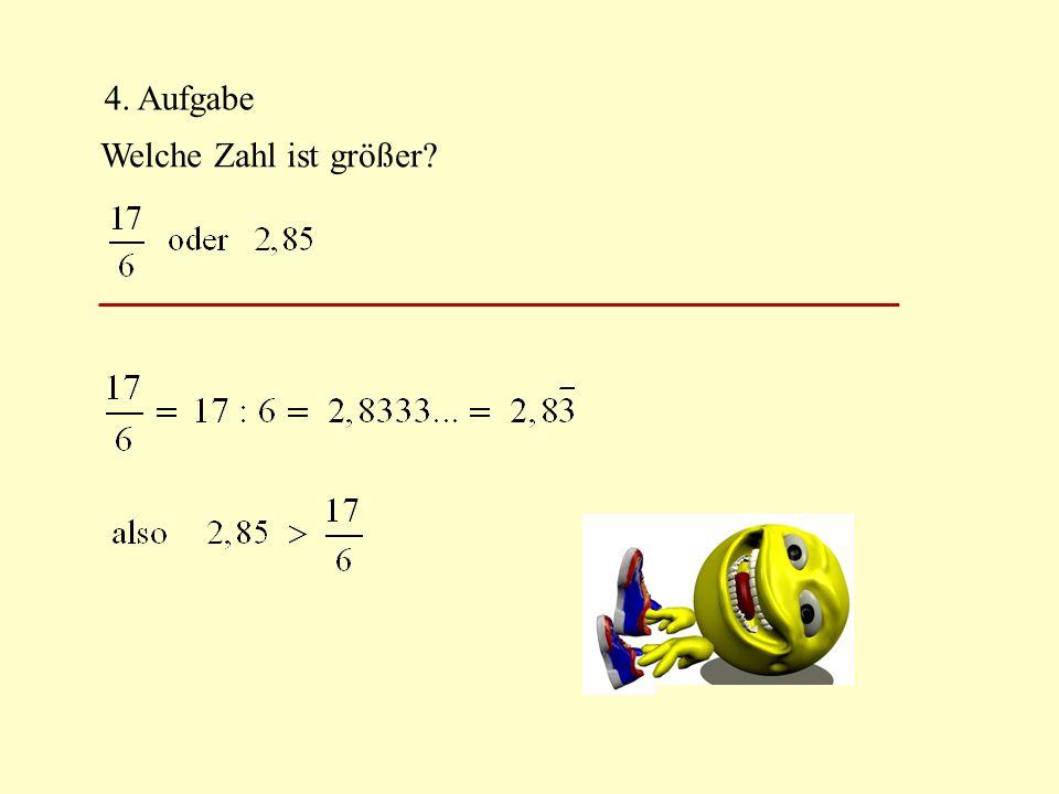4. Aufgabe Welche Zahl ist größer?