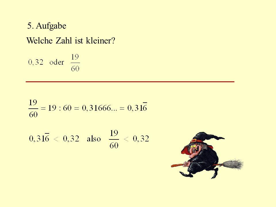 5. Aufgabe Welche Zahl ist kleiner?