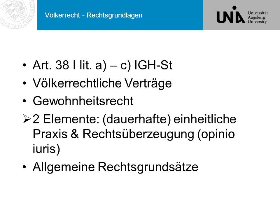 Völkerrecht - Rechtsgrundlagen Art.38 I lit.