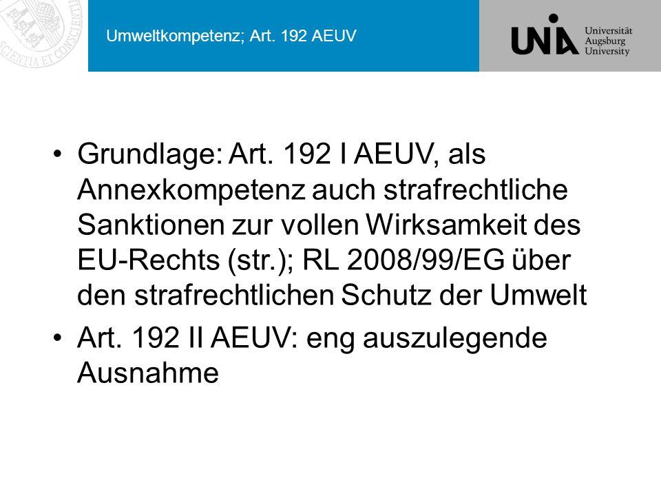 Umweltkompetenz; Art.192 AEUV Grundlage: Art.