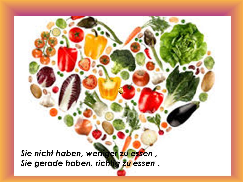 Gesundheit erfordert gesunde Essen.