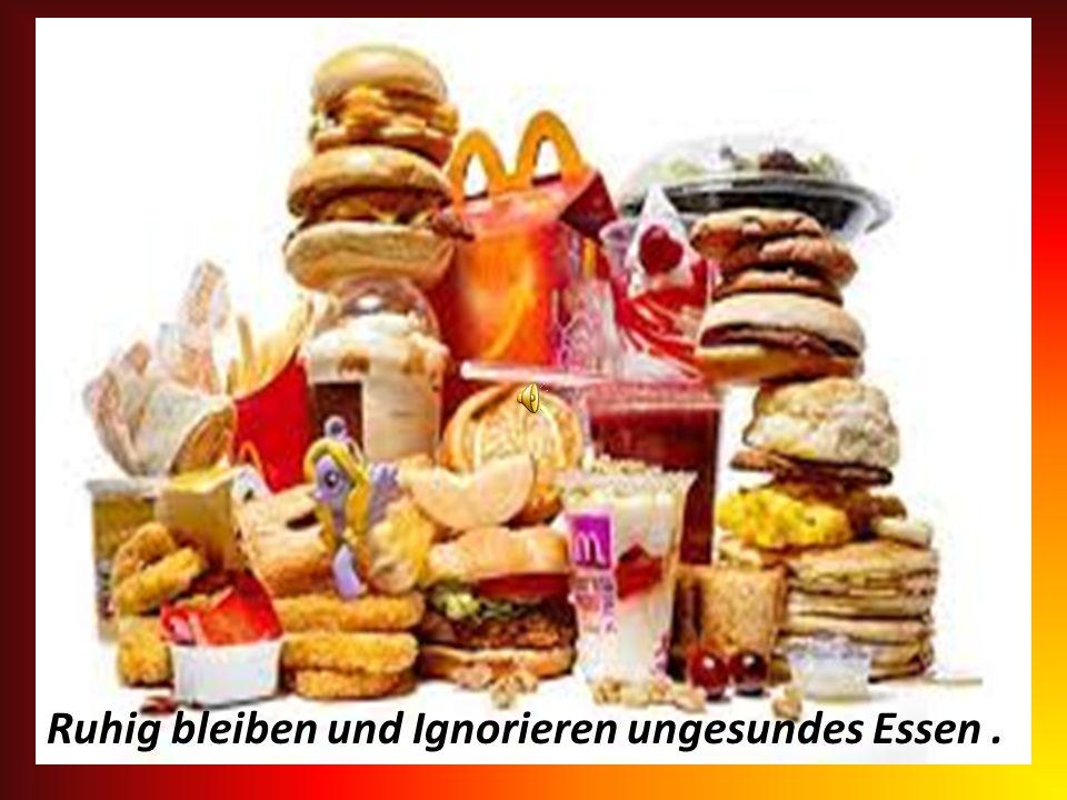 Ungesund Gesunde Essen ist nicht der Feind, ungesundes Essen ist der Feind.