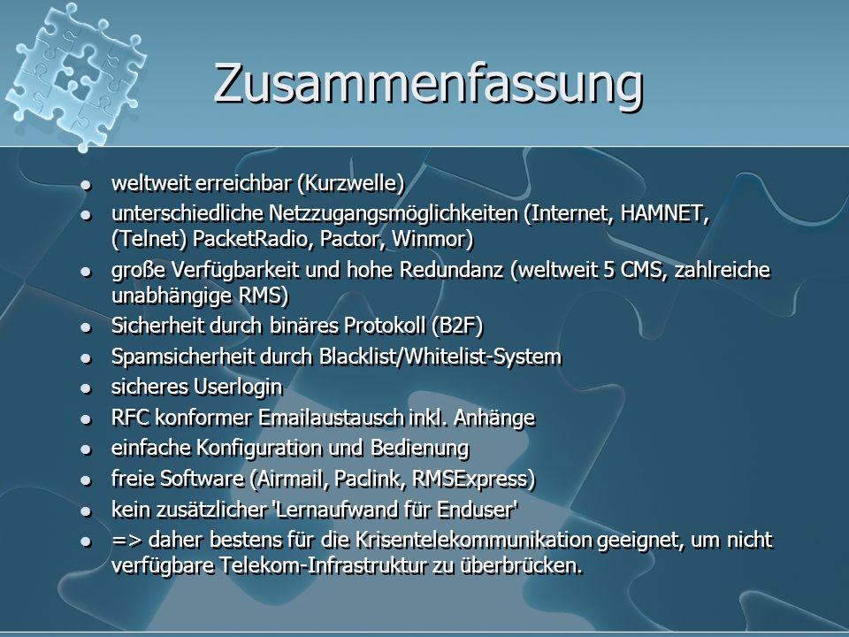Zusammenfassung weltweit erreichbar (Kurzwelle) unterschiedliche Netzzugangsmöglichkeiten (Internet, HAMNET, (Telnet) PacketRadio, Pactor, Winmor) gro