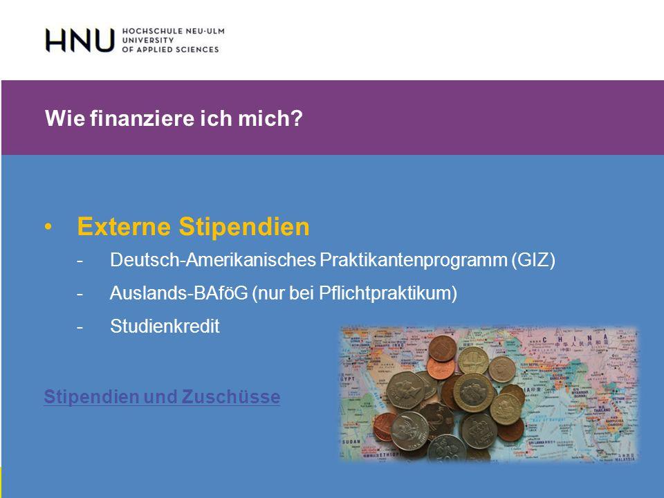 HNU | Hochschule Neu-Ulm | Prof. Dr. Maximilian Mustermann | Corporate Communications II | IMUK 5 | WiSe 2012/2013 Wie finanziere ich mich? Externe St