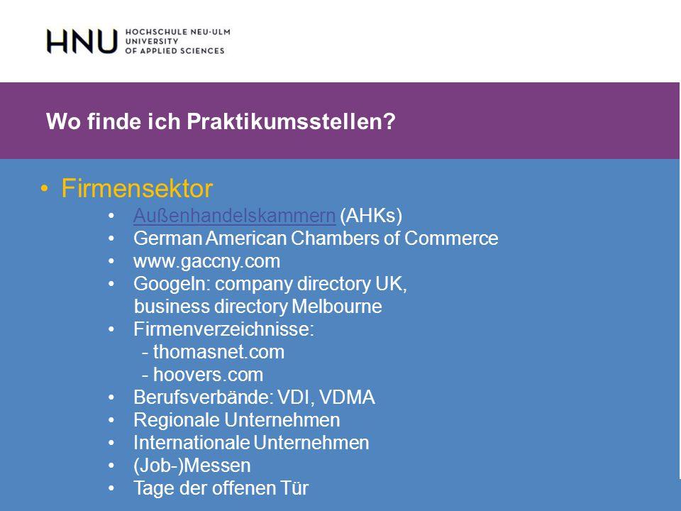 HNU | Hochschule Neu-Ulm | Prof. Dr. Maximilian Mustermann | Corporate Communications II | IMUK 5 | WiSe 2012/2013 Firmensektor Außenhandelskammern (A
