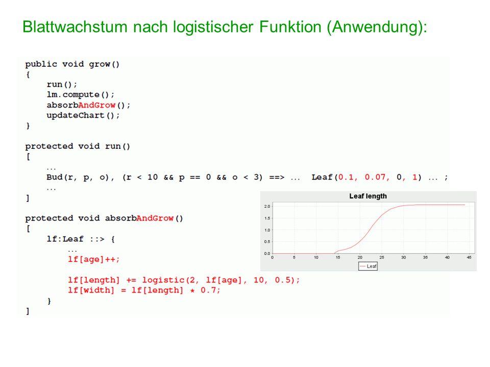 sfspm06.gsz: Blattwachstum nach logistischer Funktion, Ausplotten des absorbierten Lichts (nur neue Modellteile: ) /* the leaf is modelled as a 3-d box now and gets new parameters: */ module Leaf(super.length, super.width, float al, int age) extends Box(length, width, 0.01) {{ setShader(new AlgorithmSwitchShader(new RGBAShader(0, 1, 0), GREEN)); }}; //............