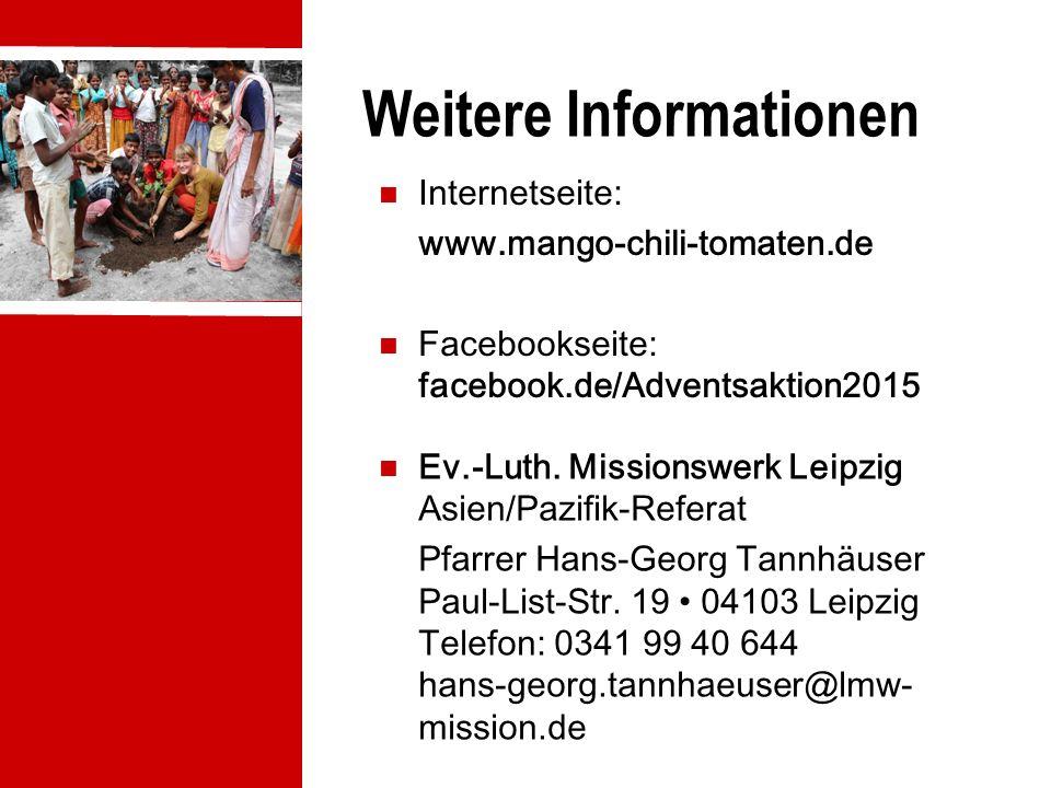 Weitere Informationen Internetseite: www.mango-chili-tomaten.de Facebookseite: facebook.de/Adventsaktion2015 Ev.-Luth.