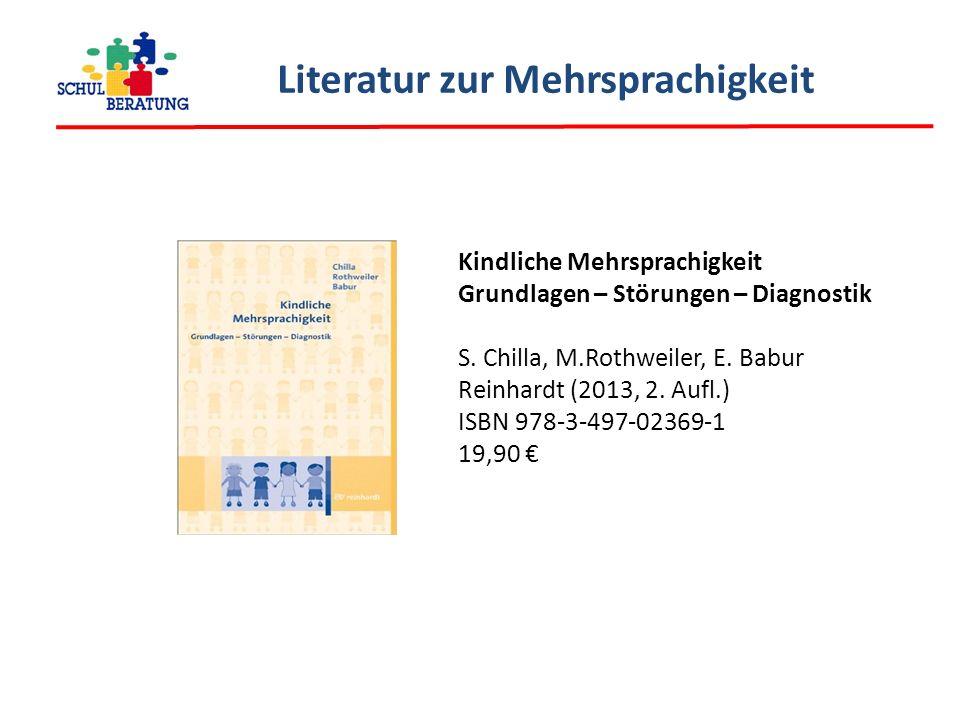 Literatur zur Mehrsprachigkeit Kindliche Mehrsprachigkeit Grundlagen – Störungen – Diagnostik S.
