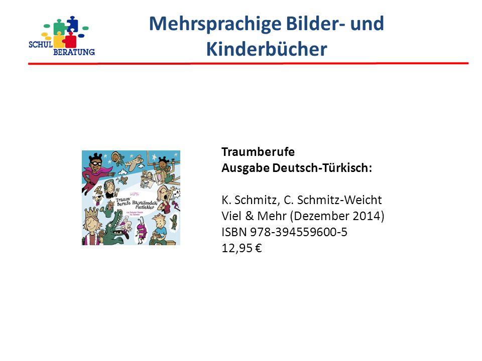 Mehrsprachige Bilder- und Kinderbücher Traumberufe Ausgabe Deutsch-Türkisch: K.