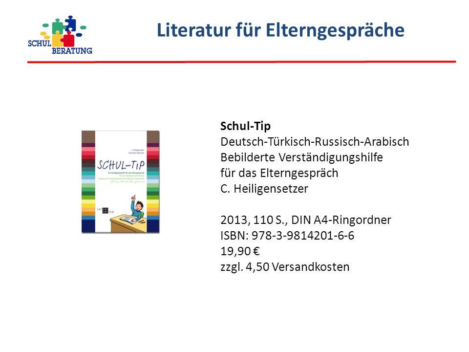 Literatur für Elterngespräche Schul-Tip Deutsch-Türkisch-Russisch-Arabisch Bebilderte Verständigungshilfe für das Elterngespräch C.