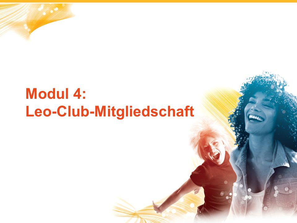 1 Modul 4: Leo-Club-Mitgliedschaft