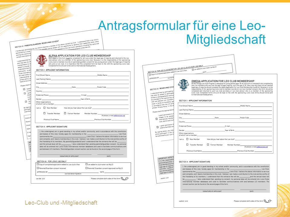 6 Antragsformular für eine Leo- Mitgliedschaft Leo-Club und -Mitgliedschaft