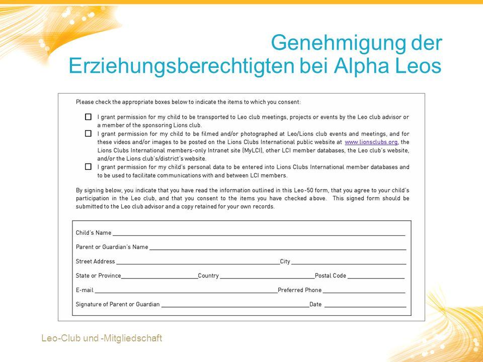 7 Genehmigung der Erziehungsberechtigten bei Alpha Leos Leo-Club und -Mitgliedschaft