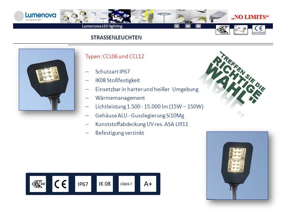 """Lumenova LED lighting STRASSENLEUCHTEN """"NO LIMITS Typen: CCL06 und CCL12  Schutzart IP67  IK08 Stoßfestigkeit  Einsetzbar in harter und heißer Umgebung  Wärmemanagement  Lichtleistung 1.500 - 15.000 lm (15W – 150W)  Gehäuse ALU - Gusslegierung Si10Mg  Kunststoffabdeckung UV res."""