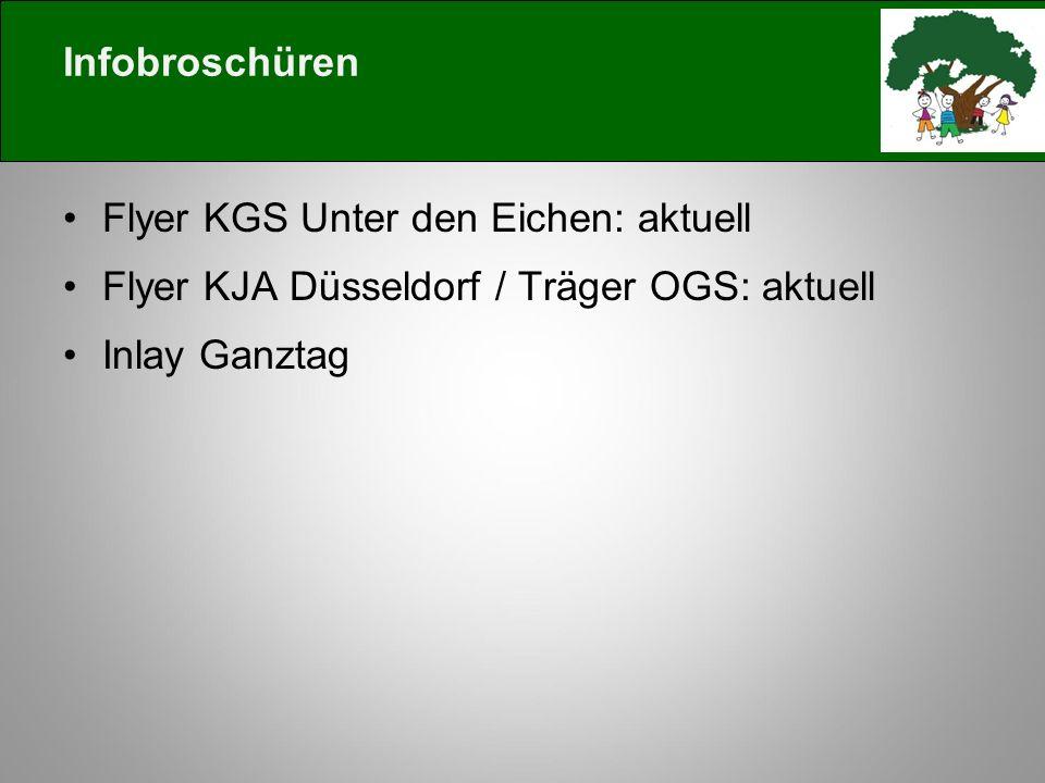 Infobroschüren Flyer KGS Unter den Eichen: aktuell Flyer KJA Düsseldorf / Träger OGS: aktuell Inlay Ganztag