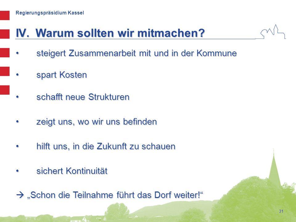 Regierungspräsidium Kassel 31 steigert Zusammenarbeit mit und in der Kommune steigert Zusammenarbeit mit und in der Kommune spart Kosten spart Kosten