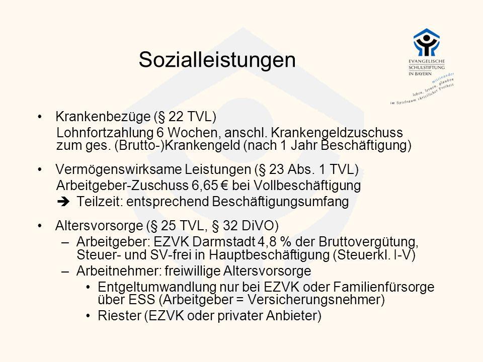 Sozialleistungen Krankenbezüge (§ 22 TVL) Lohnfortzahlung 6 Wochen, anschl. Krankengeldzuschuss zum ges. (Brutto-)Krankengeld (nach 1 Jahr Beschäftigu