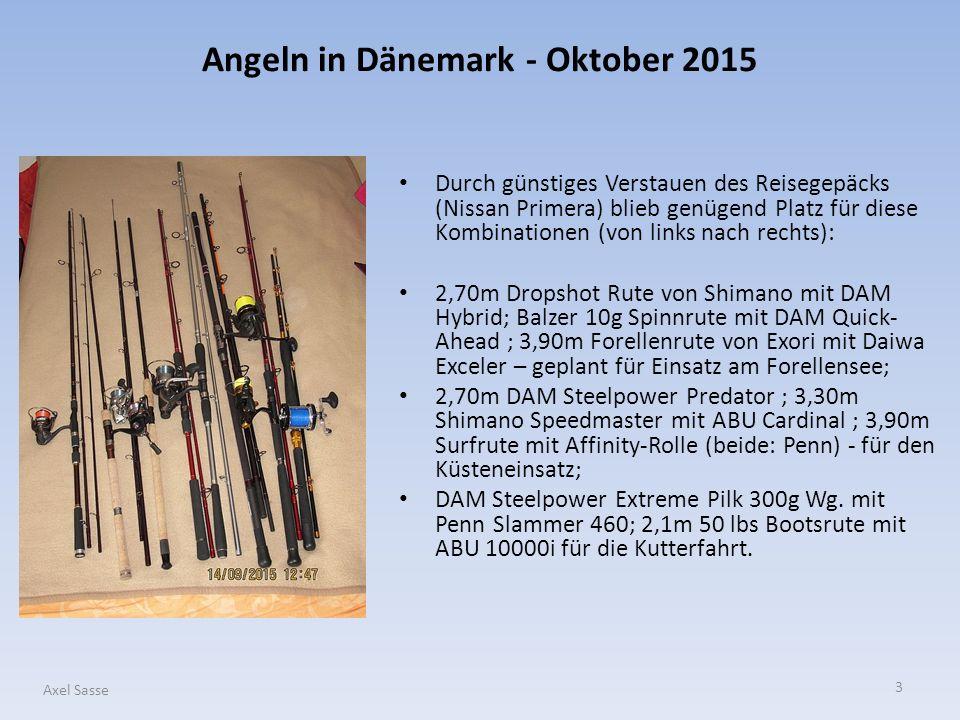 14 Axel Sasse Die gesamte Ausrüstung inklusive des nicht benötigten Regenanzuges, der Verpflegung sowie Kleinteile wie Messer, Priest, Tücher, Tragebeutel etc.