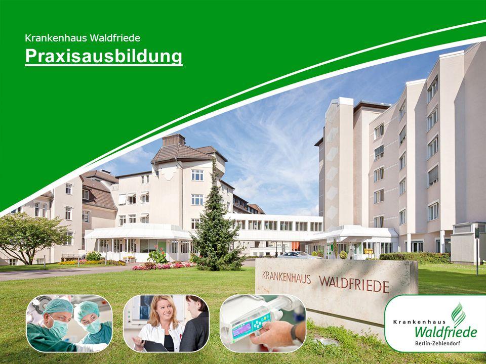 Krankenhaus Waldfriede Praxisausbildung