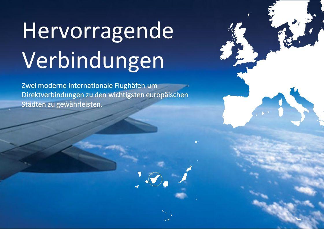 Hervorragende Verbindungen Zwei moderne internationale Flughäfen um Direktverbindungen zu den wichtigsten europäischen Städten zu gewährleisten.