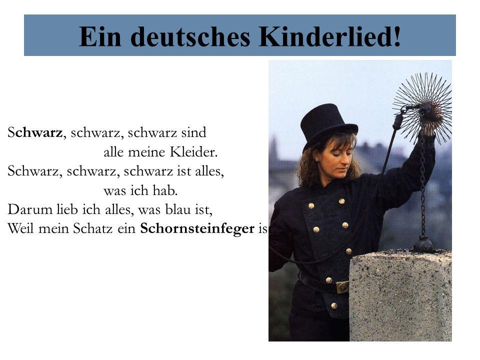 Ein deutsches Kinderlied.Schwarz, schwarz, schwarz sind alle meine Kleider.