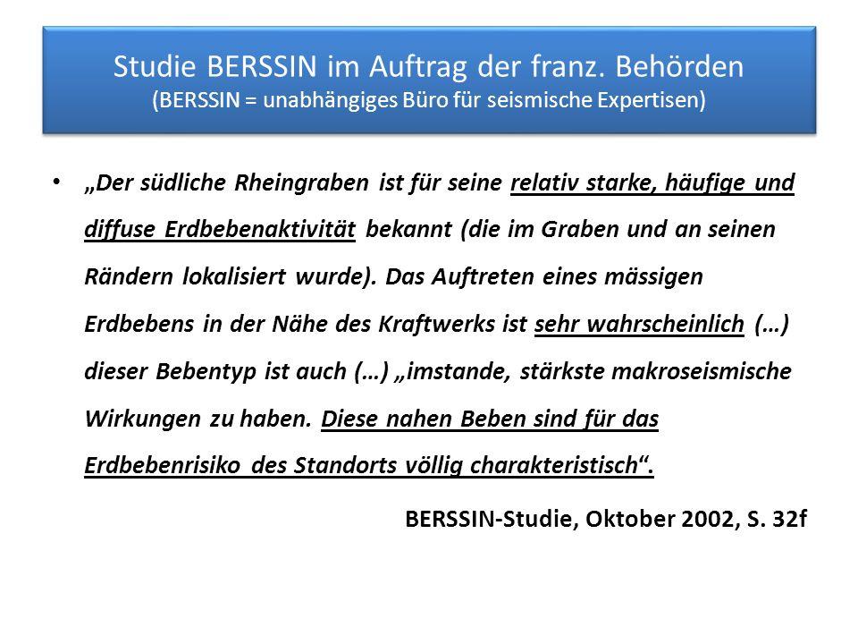 """Studie BERSSIN im Auftrag der franz. Behörden (BERSSIN = unabhängiges Büro für seismische Expertisen) """"Der südliche Rheingraben ist für seine relativ"""