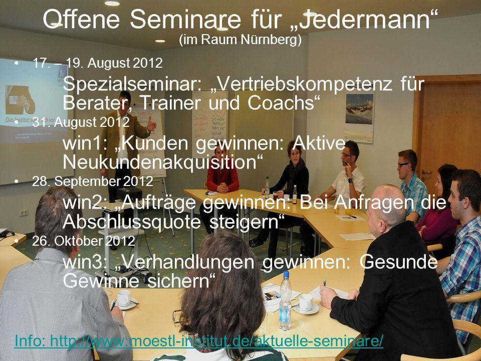 """21 17. – 19. August 2012 Spezialseminar: """"Vertriebskompetenz für Berater, Trainer und Coachs 31."""