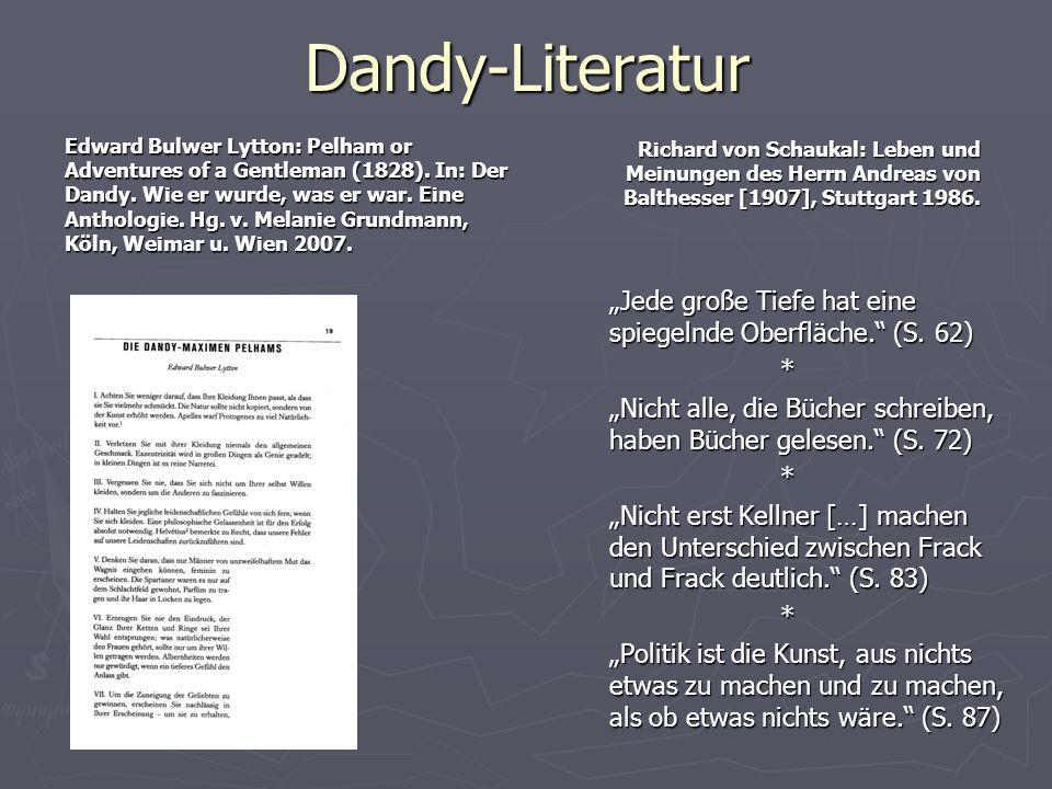 Dandy-Literatur Edward Bulwer Lytton: Pelham or Adventures of a Gentleman (1828). In: Der Dandy. Wie er wurde, was er war. Eine Anthologie. Hg. v. Mel