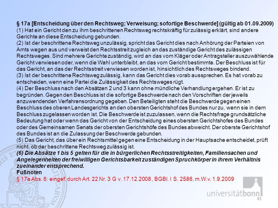 Familiengerichtliches Verfahren, Universität Bonn, WS 2012/2013, Gabriele Ey 41 § 17a [Entscheidung über den Rechtsweg; Verweisung; sofortige Beschwer