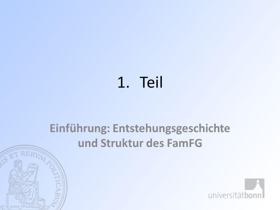 A.Entstehungsgeschichte des FamFG I. Das FGG und das 6.