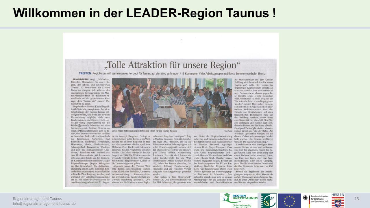 Regionalmanagement Taunus info@regionalmanagement-taunus.de Willkommen in der LEADER-Region Taunus ! 18