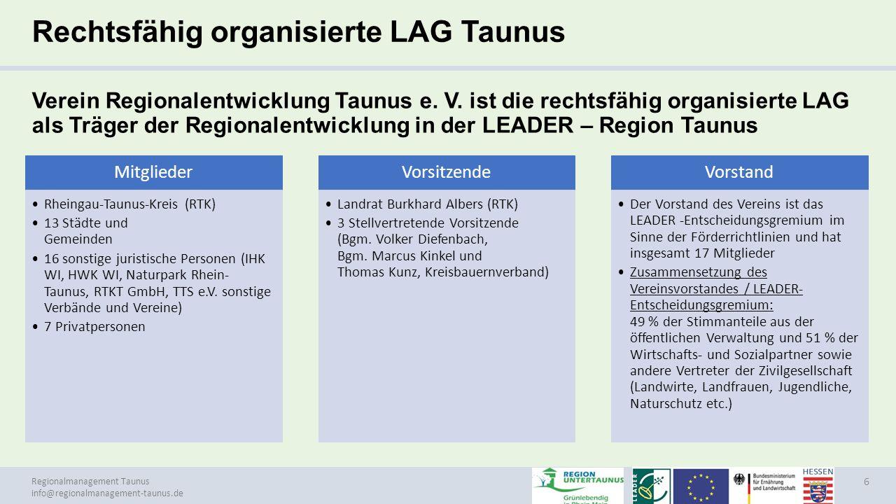 Regionalmanagement Taunus info@regionalmanagement-taunus.de Beiträge der Mitglieder Nach der zurzeit geltenden Beitragsordnung sind folgende Mitgliedsbeiträge zu entrichten: Rheingau-Taunus-Kreis: 43.750,00 € Die Mitgliedsgemeinden: 2.975,00 € Die juristischen Personen: 24,00 € Die natürlichen Personen: 12,00 € 7