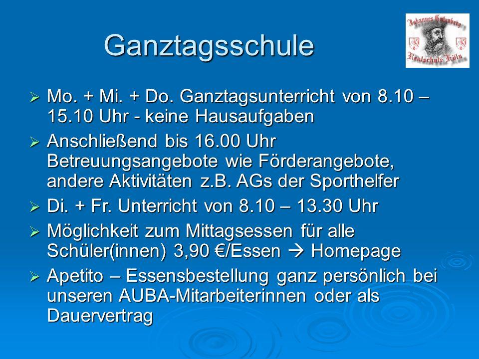 Ganztagsschule  Mo. + Mi. + Do.