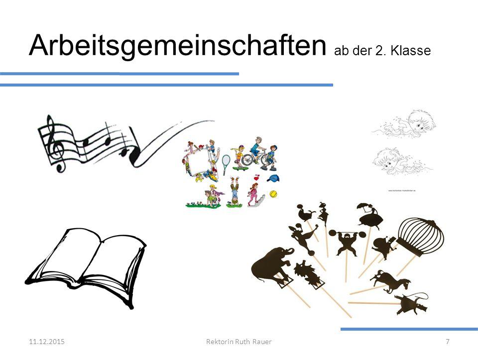 Arbeitsgemeinschaften ab der 2. Klasse 11.12.2015Rektorin Ruth Rauer7 Kid-Fit-Fun