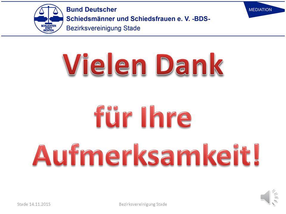 Unser Motto! Stade 14.11.2015Bezirksvereinigung Stade