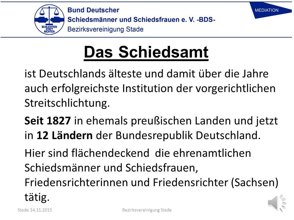 Das Schiedsamt ist Deutschlands älteste und damit über die Jahre auch erfolgreichste Institution der vorgerichtlichen Streitschlichtung.