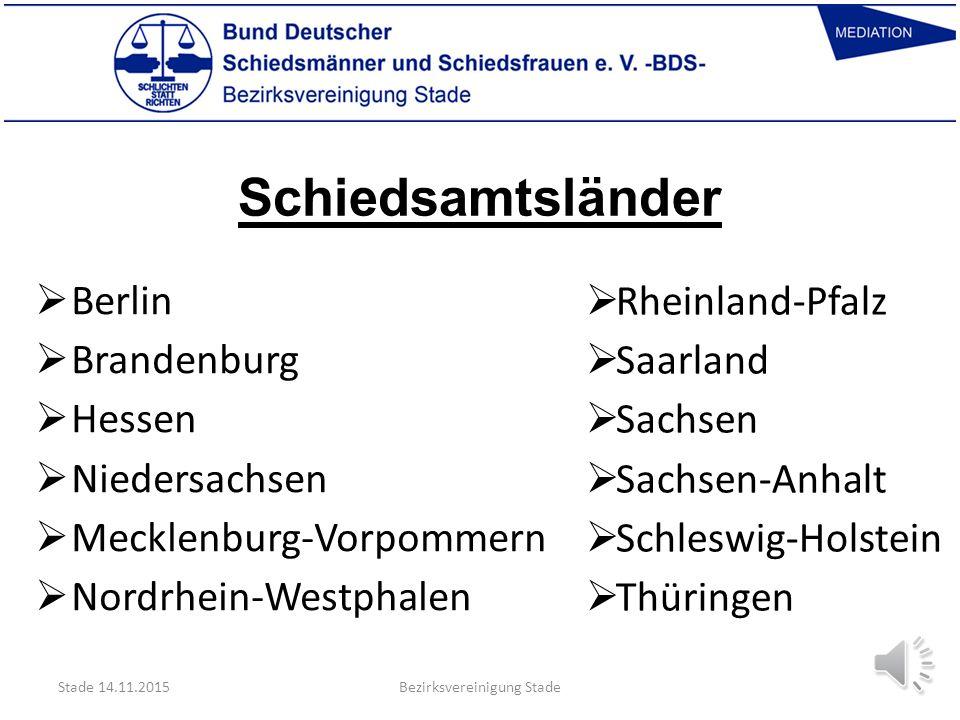 Organisation  Bund Deutscher Schiedsmänner und Schiedsfrauen e.V. – BDS – (Bundesverband)  BDS - Landesvereinigungen (Niedersachsen)  BDS - Bezirks