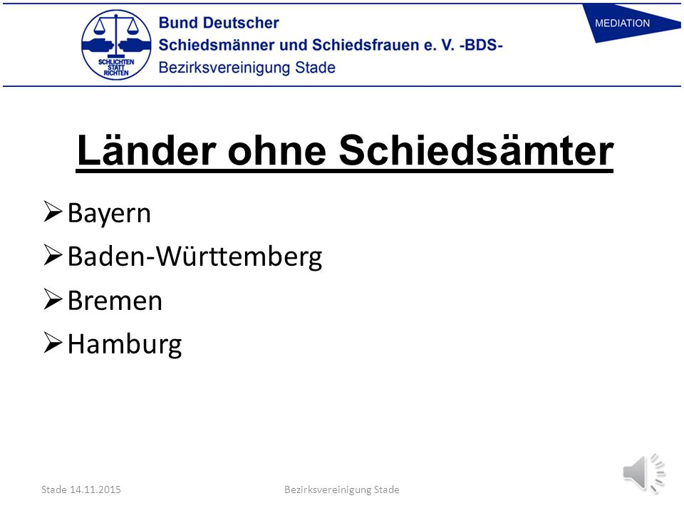Schiedsamtsländer Stade 14.11.2015  Berlin  Brandenburg  Hessen  Niedersachsen  Mecklenburg-Vorpommern  Nordrhein-Westphalen  Rheinland-Pfalz 