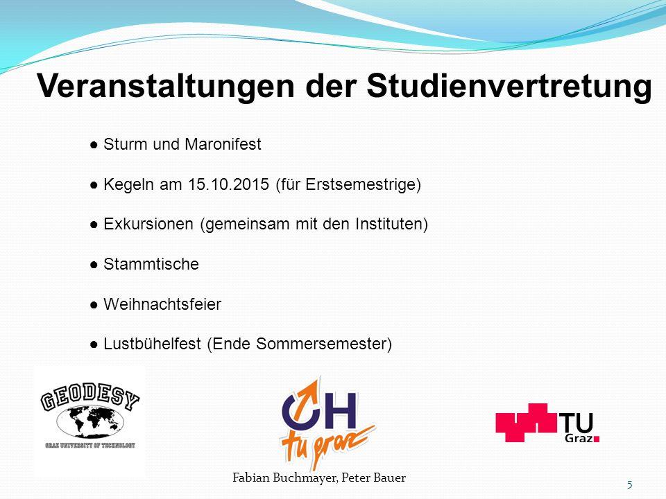 Fabian Buchmayer, Peter Bauer Sturm & Maronifest Wann:Donnerstag 22.10.2015 ab 19:00 Uhr für Erstsemestrige gratis Wo:Steyrergasse 30 EG (Fachschaftsraum) 6