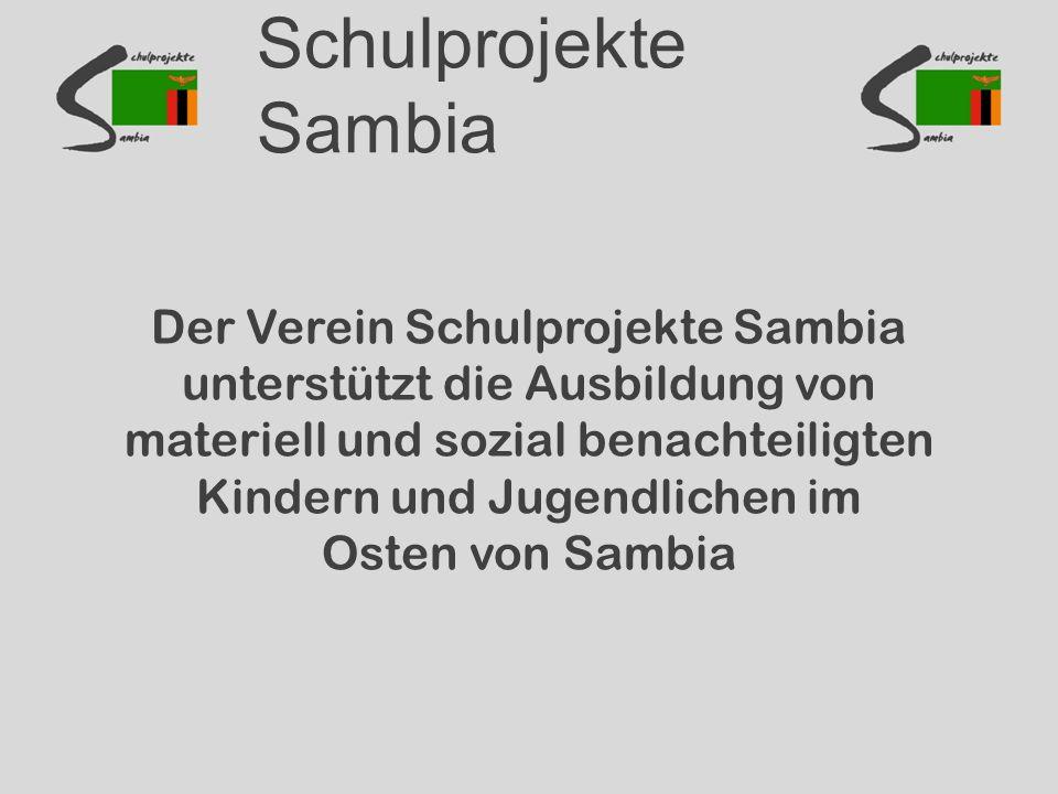Schulprojekte Sambia Der Verein Schulprojekte Sambia unterstützt die Ausbildung von materiell und sozial benachteiligten Kindern und Jugendlichen im Osten von Sambia