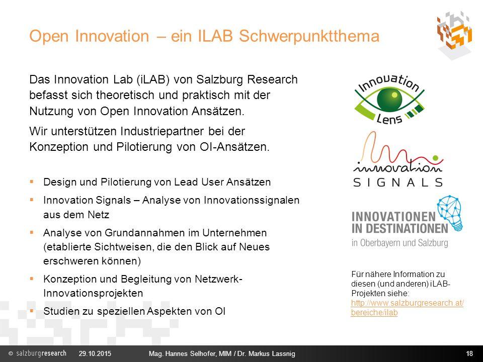 Open Innovation – ein ILAB Schwerpunktthema Das Innovation Lab (iLAB) von Salzburg Research befasst sich theoretisch und praktisch mit der Nutzung von