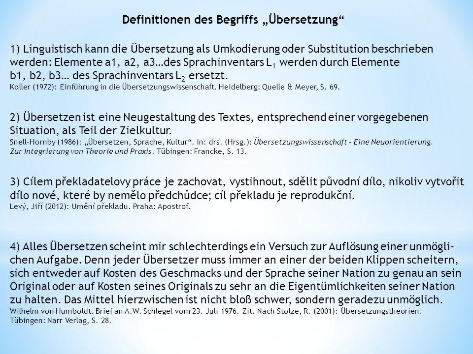 """Definitionen des Begriffs """"Übersetzung"""" 1) Linguistisch kann die Übersetzung als Umkodierung oder Substitution beschrieben werden: Elemente a1, a2, a3"""