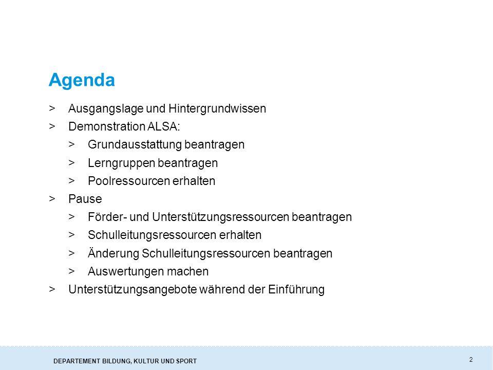 2 Agenda >Ausgangslage und Hintergrundwissen >Demonstration ALSA: >Grundausstattung beantragen >Lerngruppen beantragen >Poolressourcen erhalten >Pause