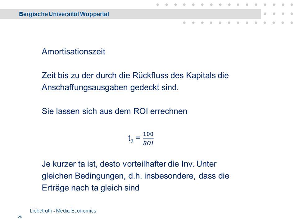 Bergische Universität Wuppertal Liebetruth - Media Economics 28