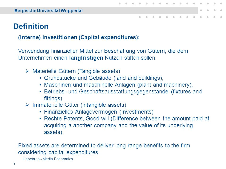 Bergische Universität Wuppertal Liebetruth - Media Economics 34 Objective Function with absolute value Applicable when capital expenditure and benefit from an investment can be quantified, i.e.
