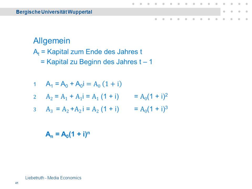Bergische Universität Wuppertal Liebetruth - Media Economics 41