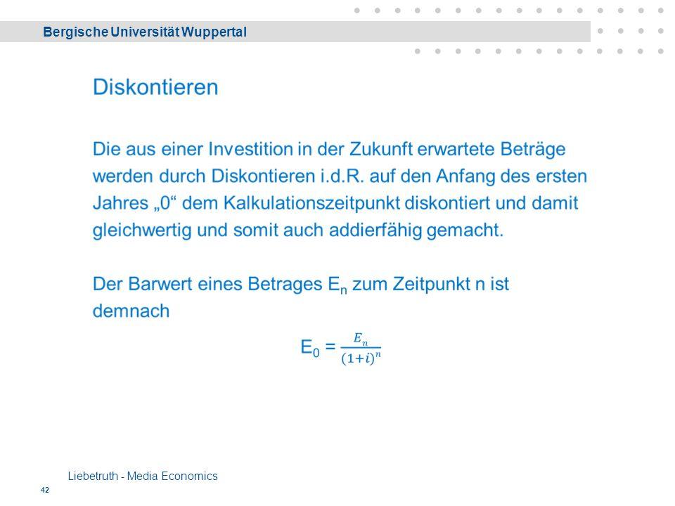 Bergische Universität Wuppertal Liebetruth - Media Economics 42