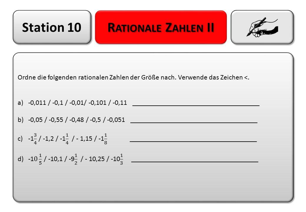 Station 10 R ATIONALE Z AHLEN II