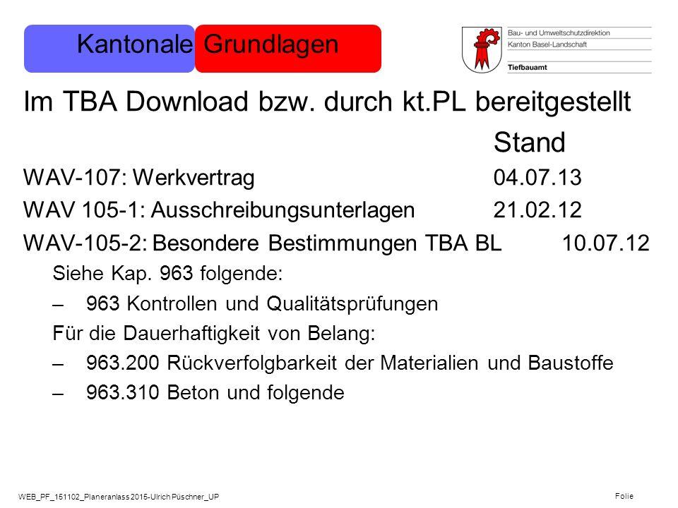 WEB_PF_151102_Planeranlass 2015-Ulrich Püschner_UP Folie Im TBA Download bzw. durch kt.PL bereitgestellt Stand WAV-107: Werkvertrag 04.07.13 WAV 105-1