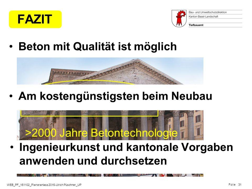 WEB_PF_151102_Planeranlass 2015-Ulrich Püschner_UP Folie Pantheon / Rom >2000 Jahre Betontechnologie FAZIT Beton mit Qualität ist möglich 31 Ingenieur